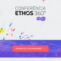 A Conferência Ethos 360º