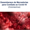 CARTILHA: DESEMBARAÇO DE MERCADORIAS PARA O COMBATE AO COVID-19
