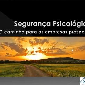 Webinar: SEGURANÇA PSICOLÓGICA: O CAMINHO PARA AS EMPRESAS PRÓSPERAS