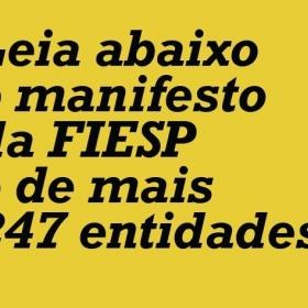 MANIFESTO DA FIESP E DE MAIS 247 ENTIDADES